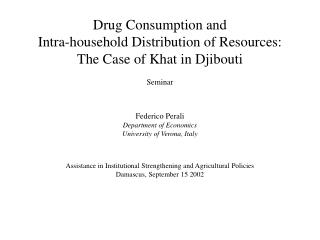 Drug Consumption and  Intra-household Distribution of Resources:  The Case of Khat in Djibouti