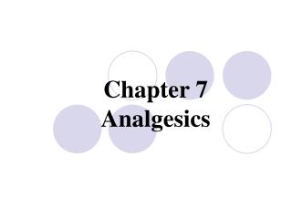 Chapter 7  Analgesics