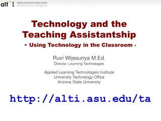 Technology and the  Teaching Assistantship  -  Using Technology in the Classroom -