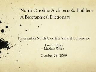 North Carolina Architects & Builders:  A Biographical Dictionary