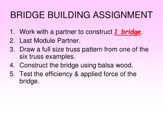 BRIDGE BUILDING ASSIGNMENT