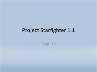 Project  Starfighter  1.1