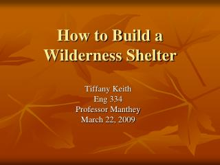 How to Build a Wilderness Shelter