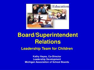 Board/Superintendent Relations