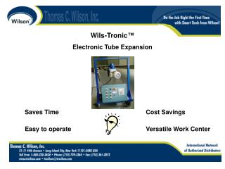Wils-Tronic ™ Electronic Tube Expansion