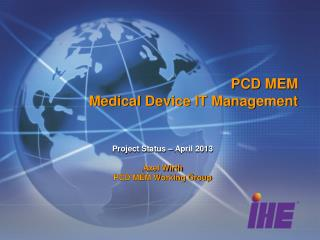 PCD MEM Medical Device IT Management