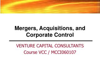 Mergers, Acquisitions, and Corporate Control