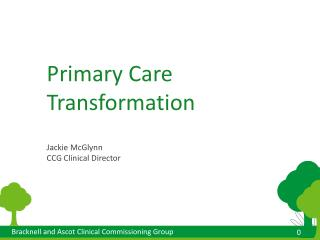 Primary Care Transformation