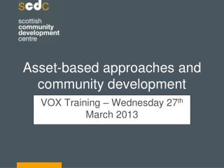 Asset-based approaches and community development