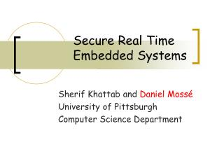 Secure Real Time Embedded Systems