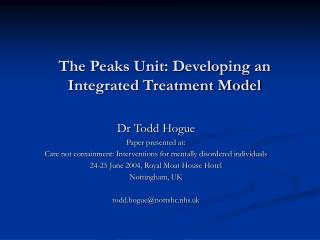 The Peaks Unit: Developing an Integrated Treatment Model