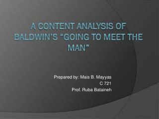 "A content analysis of Baldwin's ""Going to meet the man"""