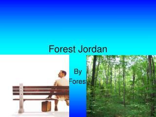 Forest Jordan