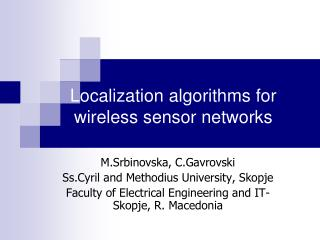 Localization algorithms for wireless sensor networks