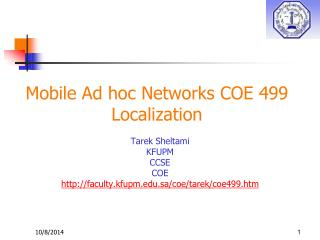 Mobile Ad hoc Networks COE 499 Localization