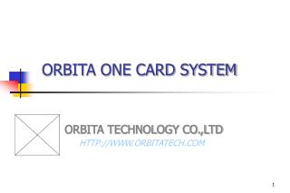 ORBITA ONE CARD SYSTEM