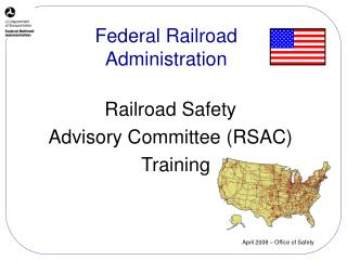 Railroad Safety  Advisory Committee (RSAC)   Training