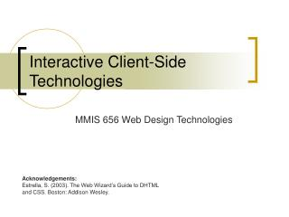 Interactive Client-Side Technologies