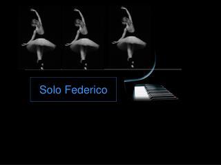 Solo Federico