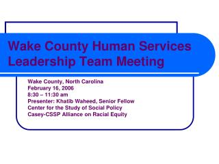 Wake County Human Services Leadership Team Meeting