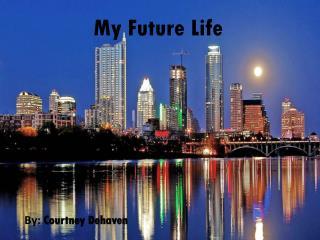 My Future Life