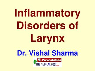 Inflammatory Disorders of Larynx