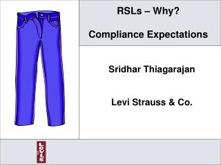 RSLs – Why? Compliance Expectations