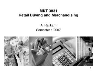 MKT 3831  Retail Buying and Merchandising