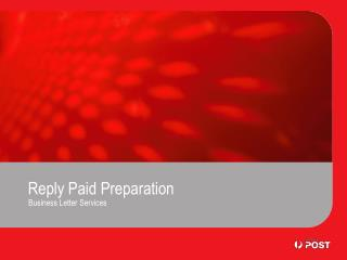 Reply Paid Preparation