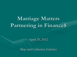 Marriage Matters Partnering in Finance$