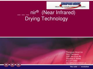 _ _ _ nir ®   (Near Infrared) Drying Technology