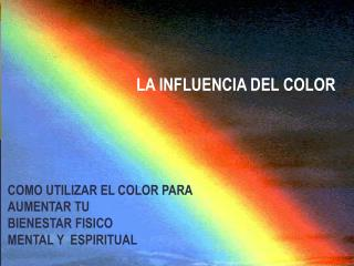 LA INFLUENCIA DEL COLOR