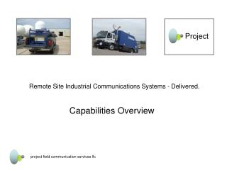 Remote Site Industrial Communications Systems  -  Delivered. Capabilities Overview