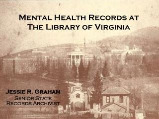 Mental Health Records at  The Library of Virginia