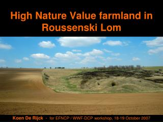 High Nature Value farmland in Roussenski Lom