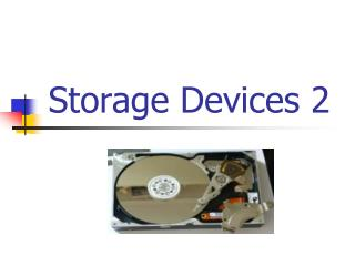 Storage Devices 2