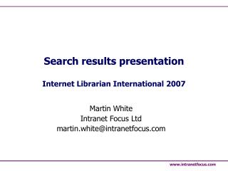 Search results presentation Internet Librarian International 2007