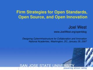 Firm Strategies for Open Standards, Open Source, and Open Innovation
