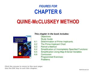 FIGURES FOR CHAPTER 6 QUINE-McCLUSKEY METHOD