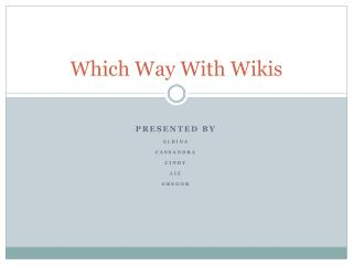 Which Way With Wikis