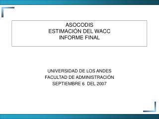 ASOCODIS ESTIMACIÓN DEL WACC INFORME FINAL