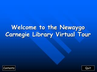 Welcome to the Newaygo Carnegie Library Virtual Tour