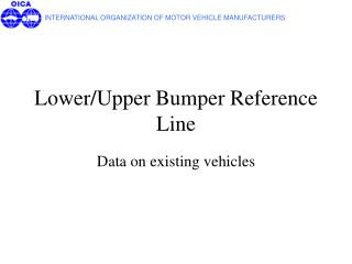 Lower/Upper Bumper Reference Line