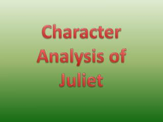 Character Analysis of Juliet