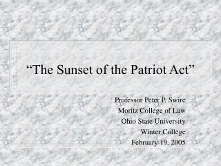 """The Sunset of the Patriot Act"""