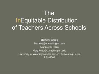 The     Equitable Distribution  of Teachers Across Schools