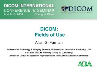DICOM:  Fields of Use