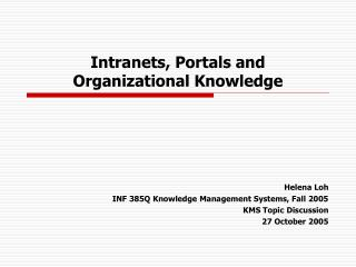 Intranets, Portals and  Organizational Knowledge