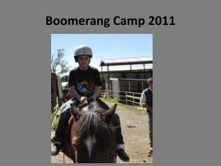 Boomerang Camp 2011