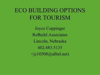 ECO BUILDING OPTIONS FOR TOURISM